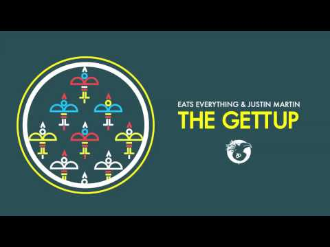 Eats Everything & Justin Martin - The Gettup
