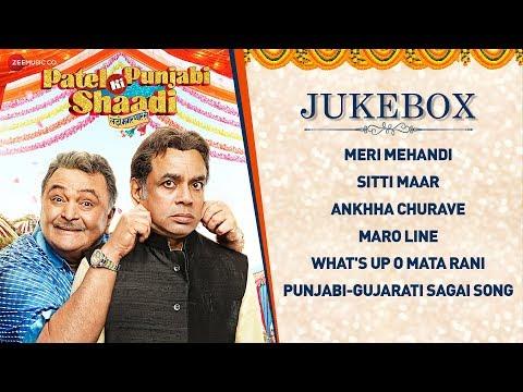 Patel Ki Punjabi Shaadi - Full Movie Audio Jukebox