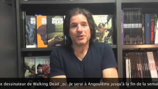 Charlie Adlard (Walking Dead) ce week-end au festival d\'Angoulême - Autres - WALKING DEAD