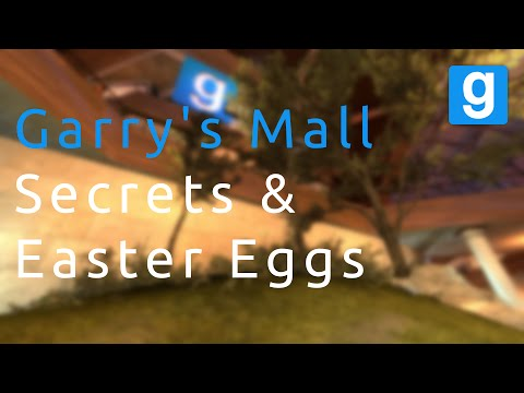 Garrys Mall - All Secrets & Easter Eggs [ SPOILER ]