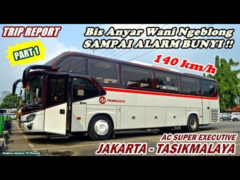 TRIP NEW PRIMAJASA - SPEEDO MENTOK ALARM BUNYI !!! JKT-TASIK NAIK BIS SUPER EXECUTIVE (PART 1)