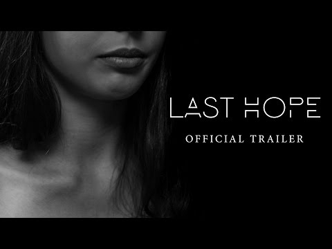 Last Hope - Official Trailer (HD)