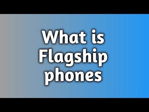 What is Flagship Phone ? || फ्लैगशिप फोन क्या होता है ?