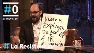 Video LA RESISTENCIA - Ignatius Farray recupera el vodevil | #LaResistencia 08.02.2018 MP3, 3GP, MP4, WEBM, AVI, FLV Agustus 2018