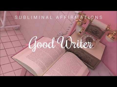 Become a Good Writer - Improved Version ll Subliminal