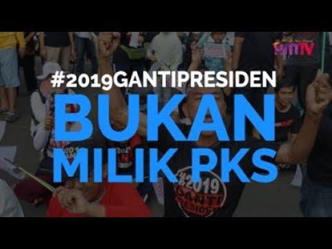#2019GantiPresiden Bukan Milik PKS