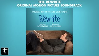 Clyde Lawrence - The Rewrite Soundtrack - Official Preview