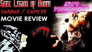 AVA'S POSSESSIONS ( 2015 William Sadler ) Horror Comedy Movie Review
