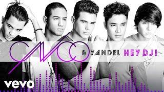 CNCO Yandel  Hey DJ Audio