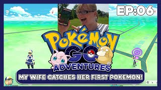 Pokemon GO - My Wife Catches Her First Pokemon EVER - Ep.  6 by ThePokeCapital