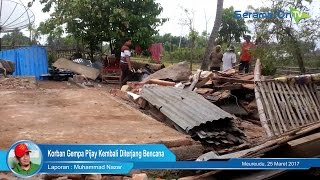 Korban Gempa Pijay Kembali Diterjang Bencana