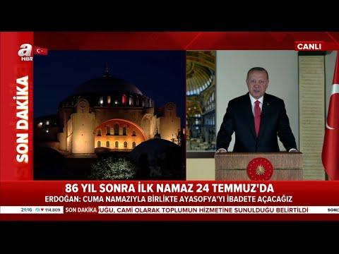 Başkan Recep Tayyip Erdoğan'dan tarihi Ayasofya konuşması!