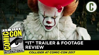 Perri Nemiroff and Mark Reilly react to and review the newest 'It' trailer and footage, from SDCC 2017 - San Diego Comic-Con.Follow us on Twitter: https://twitter.com/ColliderVideoFollow us on Instagram: https://instagram.com/ColliderVideoFollow us on Facebook: https://facebook.com/colliderdotcomAs the online source for movies, television, breaking news, incisive content, and imminent trends, COLLIDER is a more than essential destination: http://collider.comFollow Collider.com on Twitter: https://twitter.com/ColliderSubscribe to the SCHMOES KNOW channel: https://youtube.com/schmoesknowCollider Show Schedule:- MOVIE TALK: Weekdays  http://bit.ly/29BRtOO- HEROES: Weekdays  http://bit.ly/29F4Job- MOVIE TRIVIA SCHMOEDOWN: Tuesdays & Fridays  http://bit.ly/29C2iRV - TV TALK: Mondays  http://bit.ly/29BR7Yi - COMIC BOOK SHOPPING: Wednesdays  http://bit.ly/2spC8Nn- JEDI COUNCIL: Thursdays  http://bit.ly/29v5wVi - COLLIDER NEWS WITH KEN NAPZOK: Weekdays  http://bit.ly/2t9dNIE- BEST MOVIES ON NETFLIX RIGHT NOW: Fridays  http://bit.ly/2txP3gn- BEHIND THE SCENES & BLOOPERS: Saturdays  http://bit.ly/2kuLuyI- MAILBAG: Weekends  http://bit.ly/29UsKsd