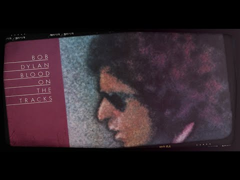 Bob Dylan's Blood on the Tracks (In 4 Minutes)