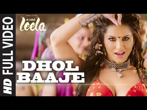 Download 'Dhol Baaje' FULL VIDEO Song   Sunny Leone   Meet Bros Anjjan ft. Monali Thakur  Ek Paheli Leela HD Mp4 3GP Video and MP3