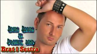 Bojan Baron & Prestige band videoclip Brat I Sestra