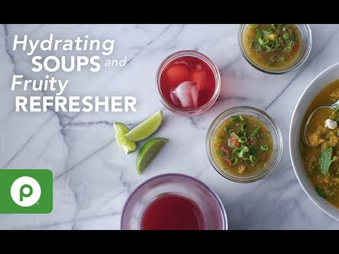 Hydrating Soups And Fruity Refresher. Publix Aprons Recipes.