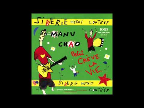 Manu Chao - Le P'tit Jardin