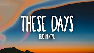 Video 1 HOUR LOOP | Rudimental, Jess Glynne, Macklemore, Dan Caplen - These Days MP3, 3GP, MP4, WEBM, AVI, FLV Juni 2018