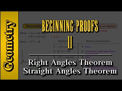 Geometry: Beginning Proofs (Level 2 of 3) | Right angles and straight angles theorem