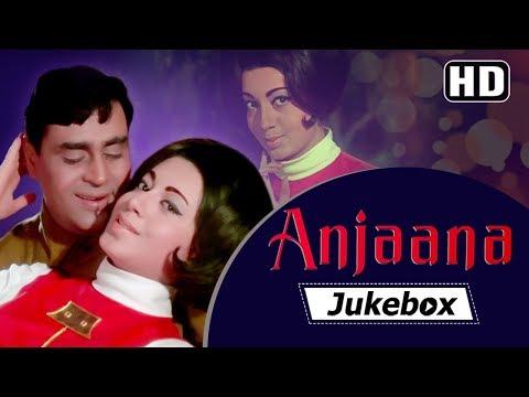 Anjaana Songs (1969)   Rajendra Kumar - Babita   Laxmikant-Pyarelal Hits Songs VIDEO JUKEBOX [HD]
