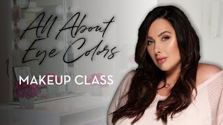 How to Choose Eyeshadows for Your Eye Color - MAKEUP CLASS by Makeup Geek