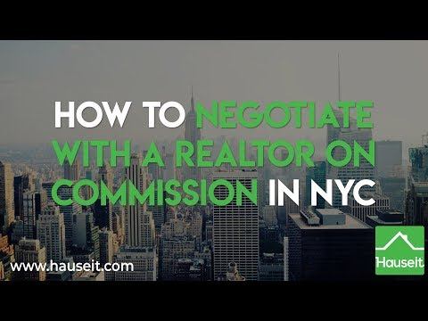 How to Negotiate with a Realtor on Commission in NYC (2020) | Hauseit®