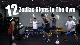 Video 12 Zodiac Signs In The Gym MP3, 3GP, MP4, WEBM, AVI, FLV Desember 2018