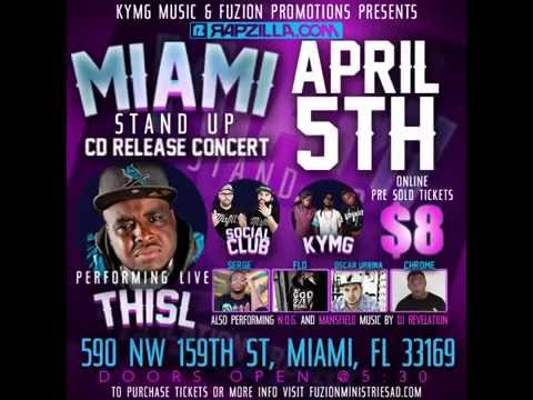Miami Stand Up CD Release Concert feat. Thi'sl, Social Club, KYMG & More
