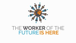 The Worker of the Future is Here