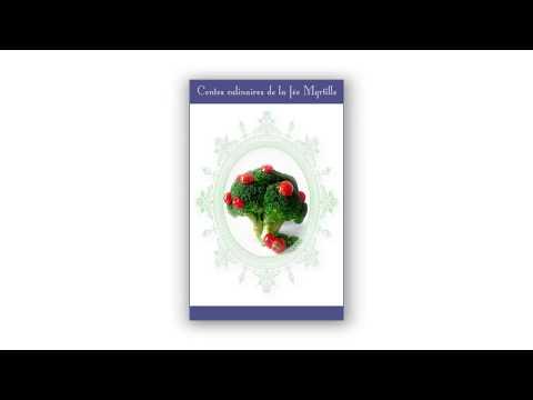 Sortie du premier tome des Contes culinaires de la fée Myrtille de Bertille Delporte-Fontaine