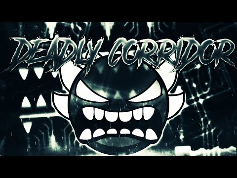 DEADLY CORRIDOR 100% [EXTREME DEMON] || BY KAOTIKJUMPER || GEOMETRY DASH [2.1]