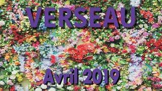 VERSEAU - AVRIL 2019 ~ Vous pouvez être fiers de vous !!