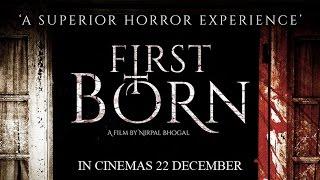 First Born Official Trailer (In Cinemas 22 December)