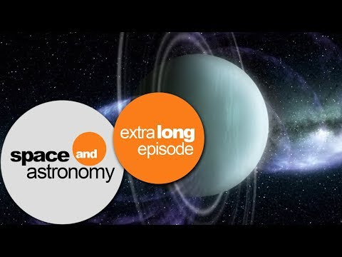 A Long Night In Space: Exploring Neptune And Uranus | space and astronomy