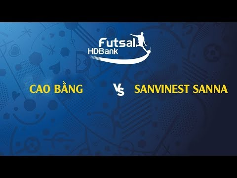 TRỰC TIẾP | CAO BẰNG- SANVINEST SANNA KH | VCK GIẢI VĐQG FUTSAL HD BANK 2019 | NEXT SPORTS - Thời lượng: 1 giờ và 31 phút.