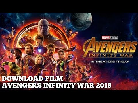 Cara Download Film Avengers Infinity War 2018 Sub Indo