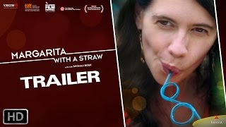 Margarita, with a Straw – Official Trailer | Kalki Koechlin