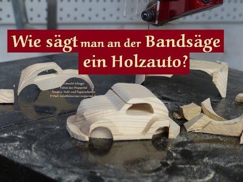 Holz Auto an der Pégas Bandsäge zum Test sägen