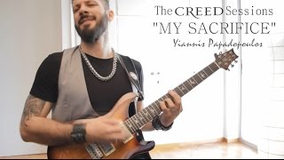 ╪The Creed Sessions★My Sacrifice • Yiannis Papadopoulos╪