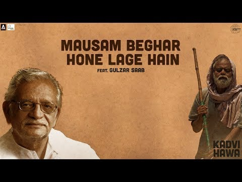 Download Mausam Beghar Hone Lage Hai | Gulzar | Kadvi Hawa | 24 November | Sanjai Mishra, Ranvir Shorey HD Mp4 3GP Video and MP3