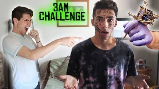 DO NOT GET A TATTOO AT 3 AM! 3 AM CHALLENGE GONE WRONG!