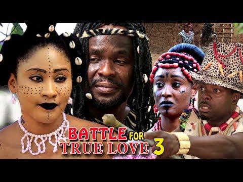 Battle Of True Love Season 3 - (New Movie) 2018 Latest Nigerian Nollywood Movie Full HD | 1080p