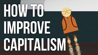 How to Improve Capitalism full download video download mp3 download music download