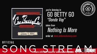 Video Go Betty Go - Donde Voy MP3, 3GP, MP4, WEBM, AVI, FLV Agustus 2019