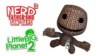 Nerd³'s Father and Son-Days - Build MOAR Stuff! LittleBigPlanet 2