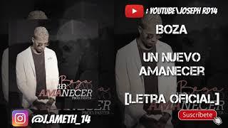 Boza - Un Nuevo Amanecer (Letra Oficial) || By JosephRd14