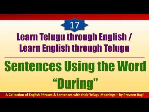 "017 - Spoken Telugu (advanced Level) Learning Videos - Sentences Using The Word ""during"""
