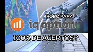 Robô para IQ Option, 100% de Acertos?