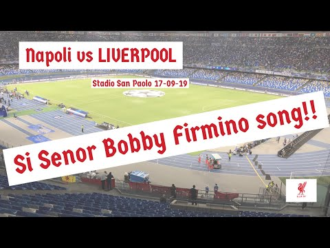 NAPOLI VS LIVERPOOL (2-0) | SI SENOR! BOBBY FIRMINO SONG | CHAMPIONS LEAGUE | Liverpool FC Chants